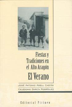 Fiestas y Tradiciones en el Alto Aragón. El Verano