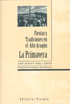 Fiestas y Tradiciones en el Alto Aragón. La Primavera