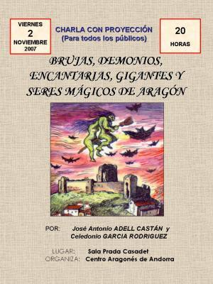 Las brujas y los seres mágicos aragoneses visitan el Pincipado de Andorra en la noche de ánimas