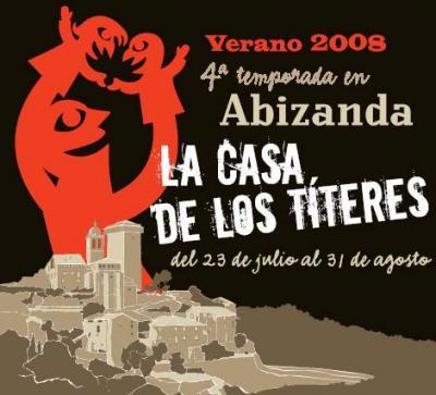 Programación del verano 2008 en La Casa de los Títeres de Abizanda