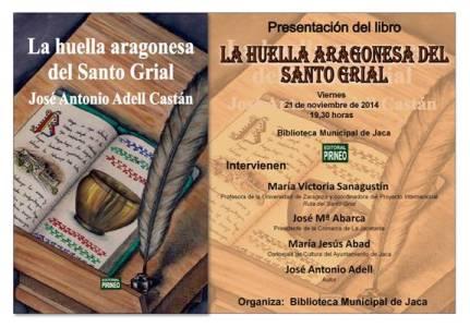 Presentación en Jaca del libro La huella aragonesa del Santo Grial